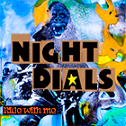 Night Dials - Ride With Me